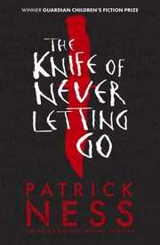 Chaos Walking 1 The Knife of Never Letting Go, Ness Patrick