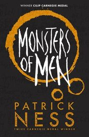 Chaos Walking 3 Monsters of Men Anniversary edition, Ness Patrick