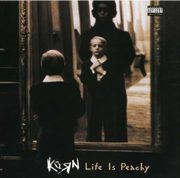 Life is peachy, Korn