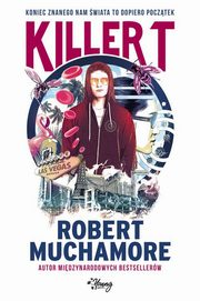 Killer T, Robert Muchamore