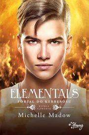Portal do Kerberosu. Elementals. Tom 4, Michelle Madow
